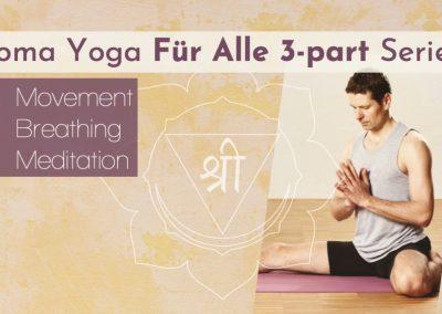 'Soma Yoga für Alle' Yoga Video Reihe und Kursplan…